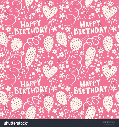 birthday pattern pink vector happy birthday pattern balloons streamers on stock vector
