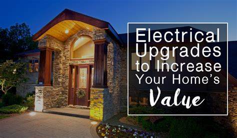 electrical upgrades to increase your seattle home s value