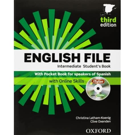 english file third edition intermediate workbook with answer key ca institute of languages english file intermediate student s book with itutor 3rd