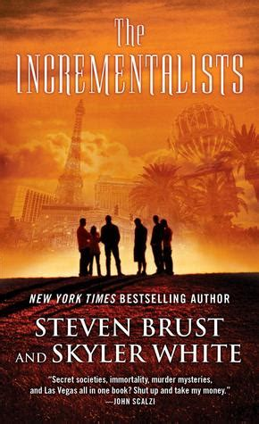 the skill of our a novel the incrementalists books steven brust tez says