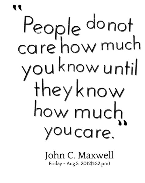 how much you care quotes quotesgram