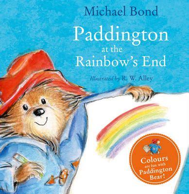 paddington at the rainbow s end reviews toppsta