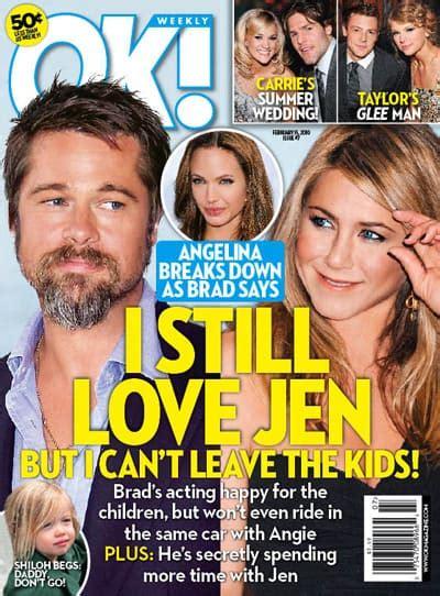 Brads Tells Jen He Still brad pitt i aniston according to ok