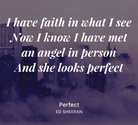 ed sheeran perfect quotes perfect ed sheeran song lyrics pinterest songs and