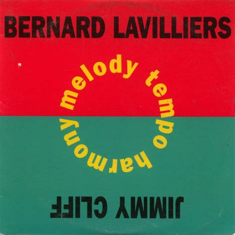 bernard lavilliers melody tempo harmony bernard lavilliers jimmy cliff melody tempo harmony