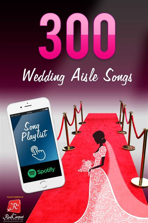 Wedding Aisle Songs by Wedding Aisle Songs Here Comes The 300