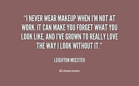 Quotes About Wearing Makeup wearing makeup quotes and sayings quotesgram