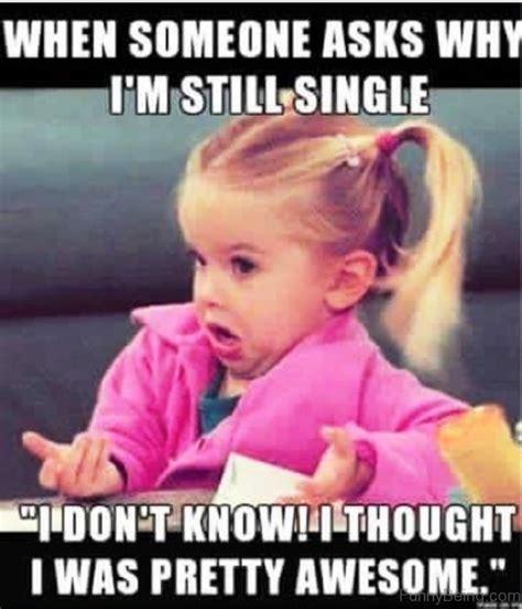 Single Girl Meme - 50 best single memes