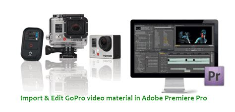 adobe premiere pro gopro gopro hd hero2 hero3 footage editing tips in adobe