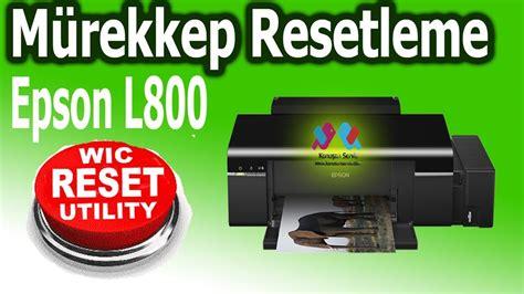 wic resetter epson l800 epson l800 murekkep seviyelerini sıfırlama 220 cretsiz nasıl