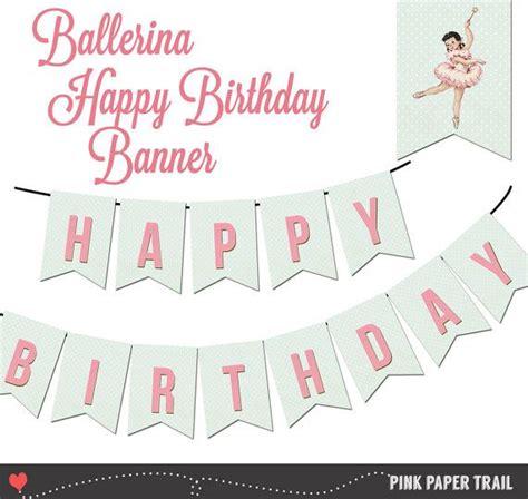Flag Paper Baymax Happy Birthday ballerina happy birthday banner ballerina diy print your own instant pink