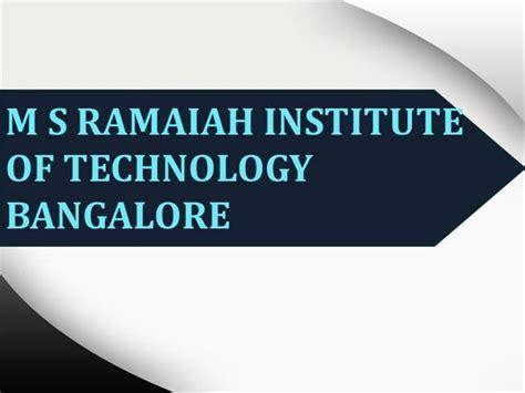 Msrit Mba by M S Ramaiah Institute Of Technology Bangalore Msrit Mba