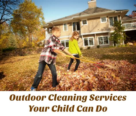 backyard cleaning services outdoor cleaning services your child can do motherhood defined