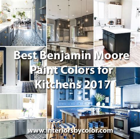 best paint for kitchen cabinets 2017 best benjamin paint colors for kitchens 2017