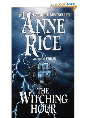 libro the witching hour 13 best books worth reading images on anne rice books to read and libros