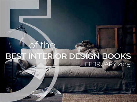 best interior design books best interior design books february 2015
