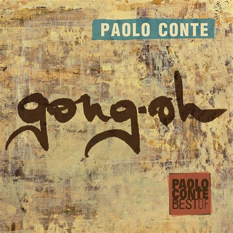 paolo conte the best of paolo conte gong ho best of cd disco service musicheria