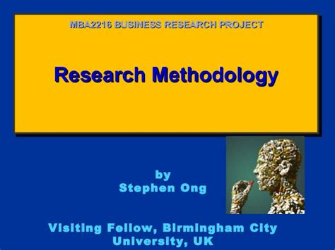 Research Methodology Ppt For Mba by Mba2216 Business Research Week 3 Research Methodology 0613