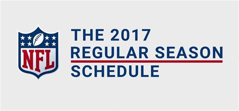 2017 nfl schedule release nfl schedule 2017 regular season