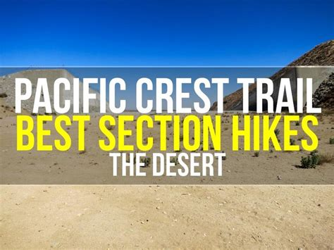 pacific crest trail sections 17 best images about pacific crest trail on pinterest