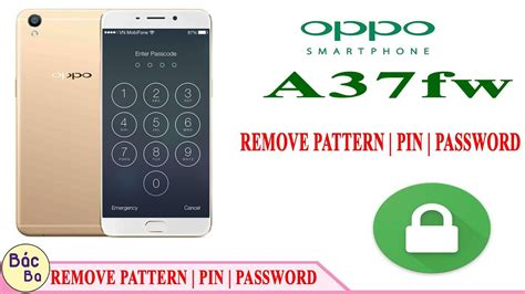pattern lock oppo a37 how to remove pattern lock pin code oppo a37 a37fw