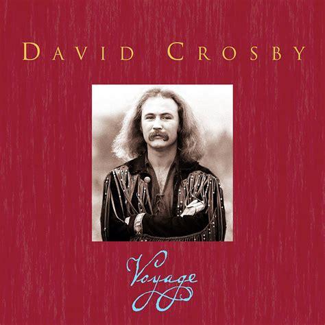 david crosby voyage david crosby music fanart fanart tv