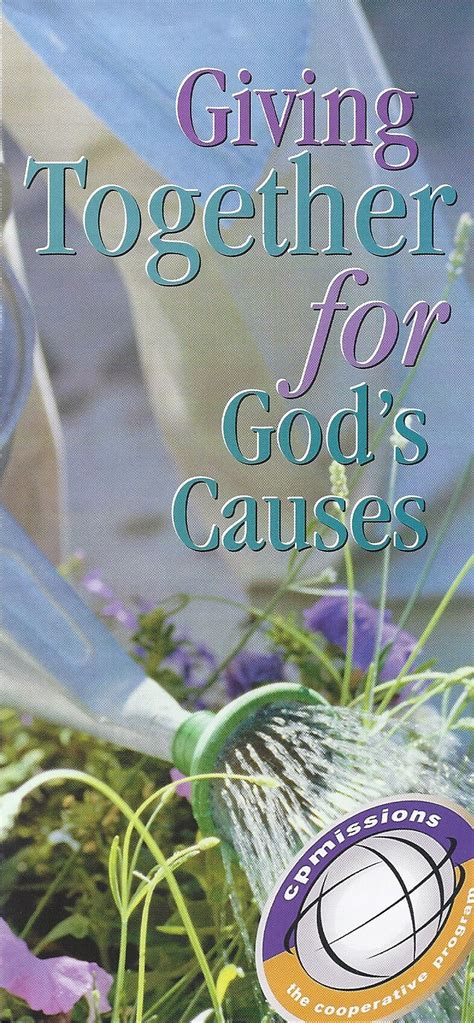 together on god s mission how southern baptists cooperate to fulfill the great commission books giving together for god s causes cooperative program