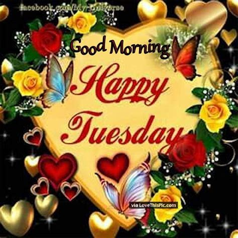 Good Morning Happy Tuesday Hearts And Butterflies Pictures