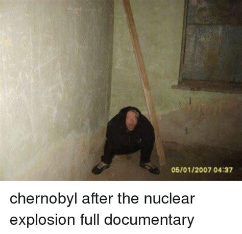 Meme Documentary - 05012007 0437 chernobyl after the nuclear explosion full