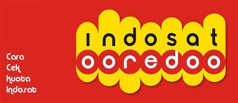 kuota gratisan indosat januari 2018 cara lengkap cek kuota internet indosat ooredoo 2018