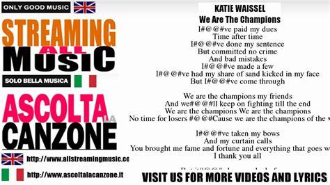 we are testo waissel we are the chions lyrics testo
