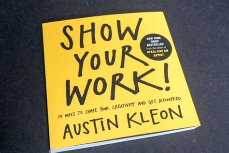 show your work 10 book review show your work 10 ways to share your creativity and get discovered parka blogs