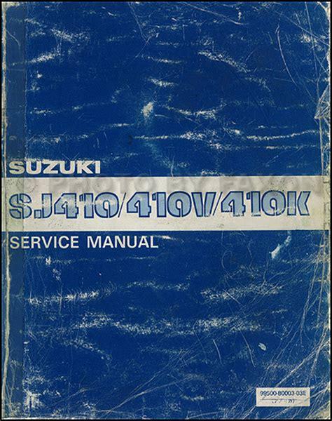 1982 1985 suzuki sj410 repair shop manual original