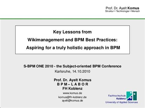 a holistic approach to lessons learned how organizations can benefit from their own knowledge books key lessons from wikimanagement and bpm best practices