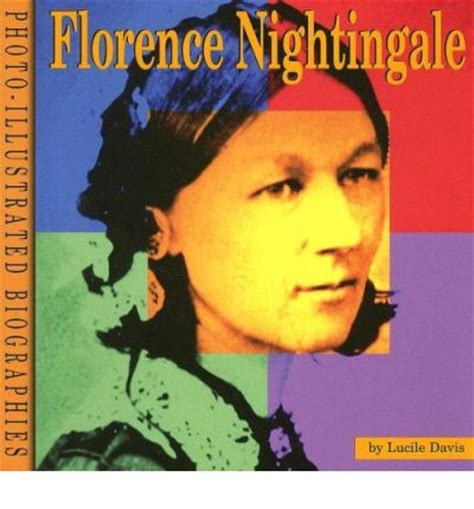 a picture book of florence nightingale florence nightingale lucile davis 9780736884242