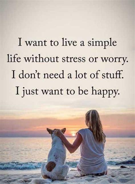 happy life quotes  simple  happy  stress boomsumo quotes