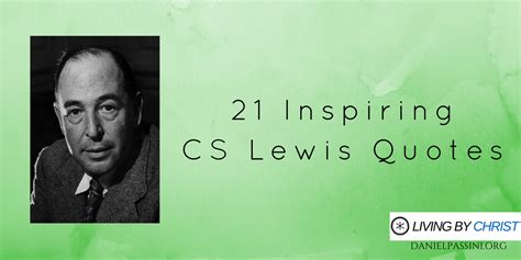 coach lewis you made such an impact on the whole team 21 inspiring cs lewis quotes living by