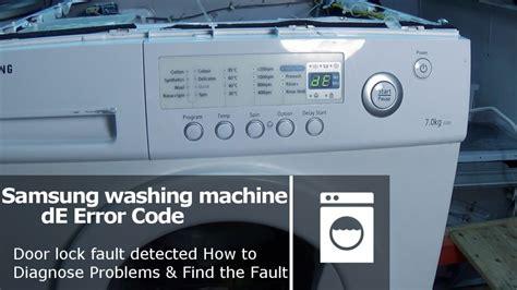 samsung front load washer door will not lock samsung front load washer door will not lock samsung