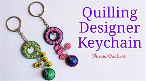quilling designer keychain diy quilling key chain how to