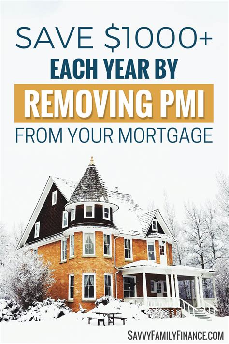 what is pmi on a house loan how to remove your private mortgage insurance savvy family finance