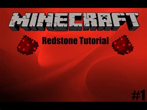 Redstone L Tutorial redstone tutorials episode 1 the secrets of minecraft