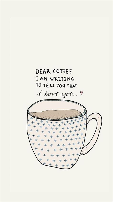 coffee wallpaper pinterest 11 best coffee and tea wallpapers for your smartphone