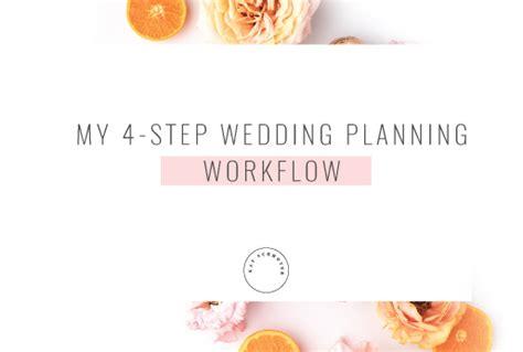 wedding workflow my 4 step wedding planning workflow schmoyerkat schmoyer