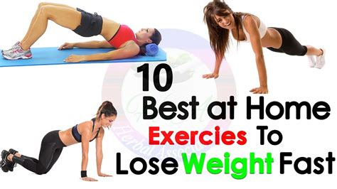how to lose weight fast top 10 home exercises to lose