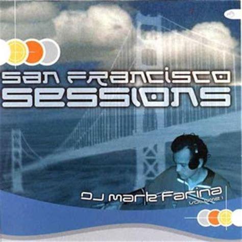 house music san francisco house music san francisco sessions vol 1