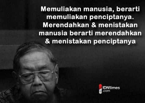 short biography of gus dur 15 perkataan bijak dari gus dur buat anak muda di indonesia