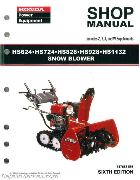 honda hs928 snowblower honda hs624 hs724 hs828 hs928 hs1132 snowblower shop manual
