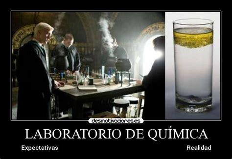 imagenes memes quimica laboratorio de qu 205 mica desmotivaciones