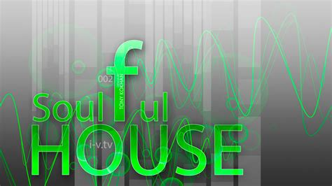 what is soulful house music what is soulful house 28 images soulful house soulfulhousesa soulful house mix