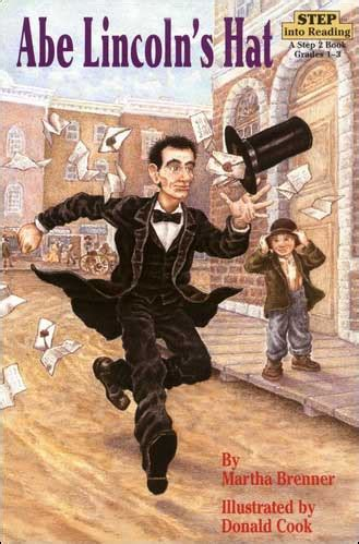 abraham lincoln children s biography abe lincoln s hat step into reading biography for